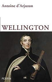 Wellington av Antoine D' Arjuzon