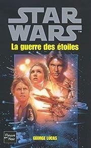 La Guerre des étoiles av George Lucas