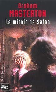 Le Miroir de Satan por Graham Masterton