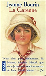 La Garenne (French Edition) by Jeanne Bourin