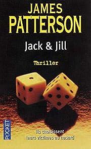 Jack & Jill (French Edition) av James…