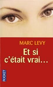 If Only It Were True de Marc Levy