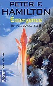 Rupture dans le réel, tome 2 : Émergence…