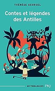 Contes et légendes des Antilles de…