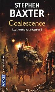 Coalescence (Les Enfants de la destinée, T.…