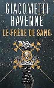 Le Frère de sang av Jacques Ravenne