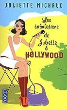 Les tribulations de Juliette à Hollywood by…