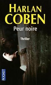 Peur Noire (French Edition) av Harlan Coben