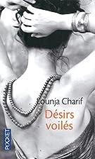 Désirs voilés by Lounja Charif