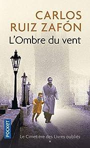 L'Ombre du Vent (Le cimetiere des livres…
