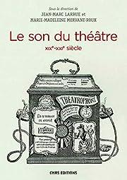 ˜Le œson du théâtre, XIXe-XXIe…