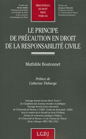 Le Principe De Precaution En Droit De La Responsabilite Civile Detail