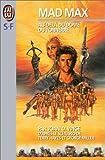 Mad Max : au delà du dôme du tonnerre / Joan D. Vinge ; traduit de l'Americain par France-Marie Watkins