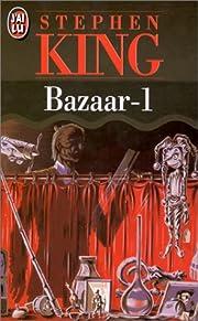 Bazaar, tome 1 av Stephen King