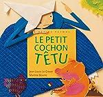 Le Petit Cochon têtu - Jean-Louis Le Craver