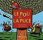 Le pou et la puce by Praline Gay-Para