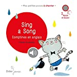 Sing a Song: Comptines en anglais - Cécile Hudrisier