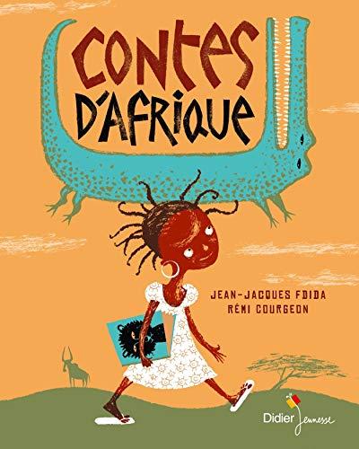 Contes d'Afrique - Jean-Jacques Fdida,Rémi Courgeon