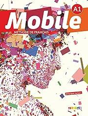Mobile A1 Livre de L'Eleve DVD 1…