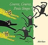 """Afficher """"Courez, courez, petits singes !"""""""