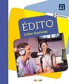 Edito Niv. A1 - Cahier CD MP3 (French…