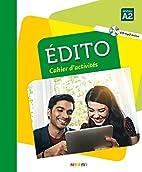 Edito niv. A2 - Cahier CD mp3 (French…