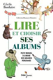 Lire et choisir ses albums, petit manuel à…