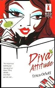 Diva attitude - Princesse attitude af Erica…