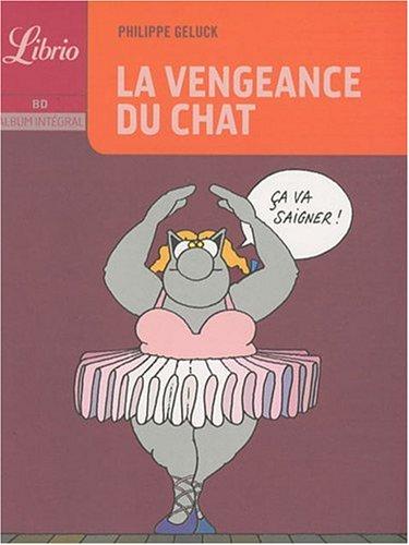 La Vengeance Du Chat Almouggar Com Philippe Geluck Livres