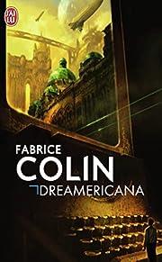 Dreamericana – tekijä: Fabrice Colin