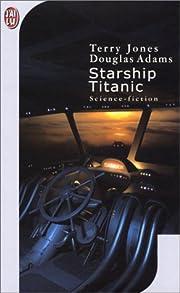Starship Titanic (IMAGINAIRE) av Douglas…