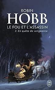 Le Fou et l'Assassin, Tome 3 : En quête de…