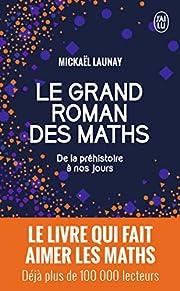 Le grand roman des maths: De la…