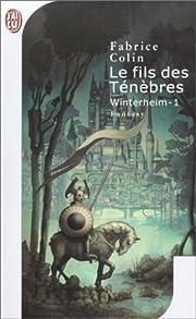 Le Fils des Ténèbres : Winterheim, tome 1…