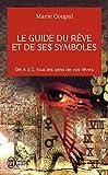 """Afficher """"Le guide du rêve et de ses symboles"""""""
