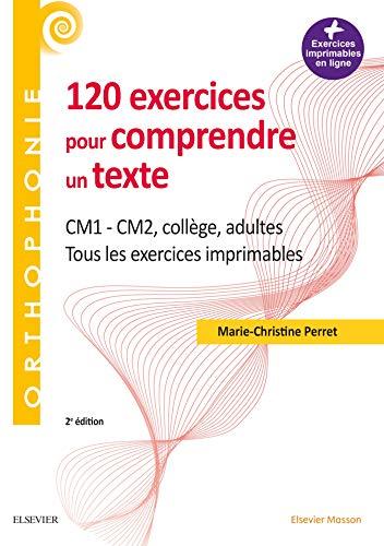 120 exercices pour comprendre un texte
