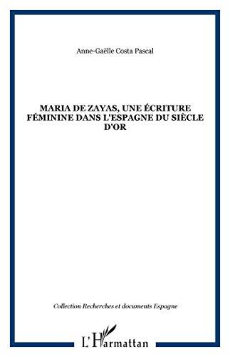 María de Zayas, une écriture féminine dans l'Espagne du Siècle d'or