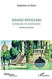Hayao Miyazaki, cinéaste en animation