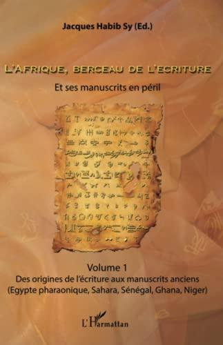 L'Afrique, berceau de l'écriture