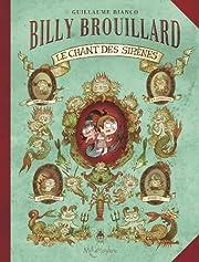 Billy Brouillard T03: Le chant des…