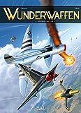 Wunderwaffen. 10-12, L'intégrale tome 4