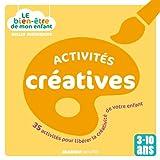 Acitivités créatives : 35 activités pour libérer la créativité de votre enfant