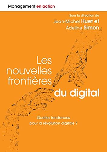 Les nouvelles frontières du digital