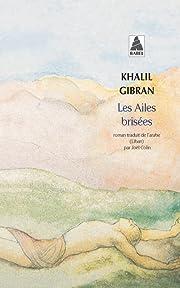 Les ailes brisées por Khalil Gibran