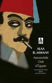 Automobile club d'Egypte de Alaa El Aswany