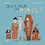 Qui a peur des momies ? - Sébastien Mourrain