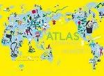 Atlas Comment va le monde ? - Séverine Assous