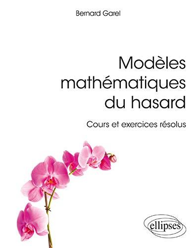 Modèles mathématiques du hasard