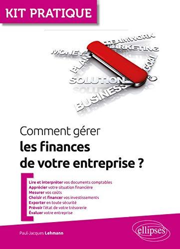 Comment gérer les finances de votre entreprise ?