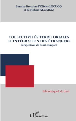 Collectivités territoriales et intégration des étrangers